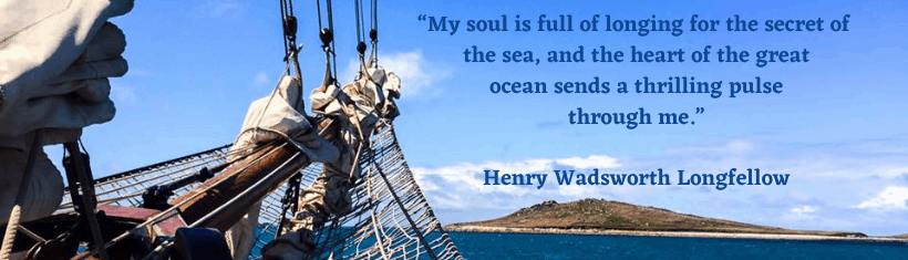 """My soul is full of longing for the secret of the sea,"